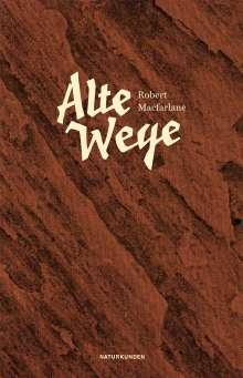 Robert Macfarlane: Alte Wege, Buch