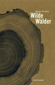 Roger Deakin: Wilde Wälder, Buch