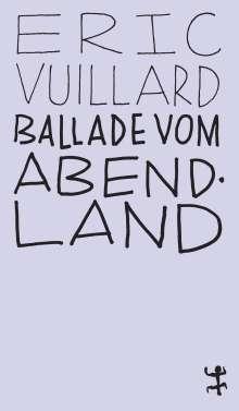 Éric Vuillard: Ballade vom Abendland, Buch