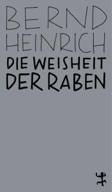 Bernd Heinrich: Die Weisheit der Raben, Buch