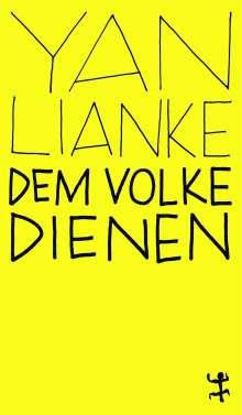 Lianke Yan: Dem Volke dienen, Buch
