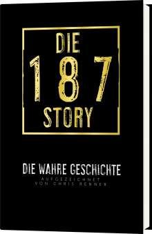Chris Renner: Die 187-Story, Buch