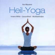 Ilse Mauerer: Heil-Yoga, CD