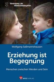 Wolfgang Saßmannshausen: Erziehung ist Begegnung, Buch