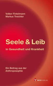 Volker Fintelmann: Seele & Leib in Gesundheit und Krankheit, Buch