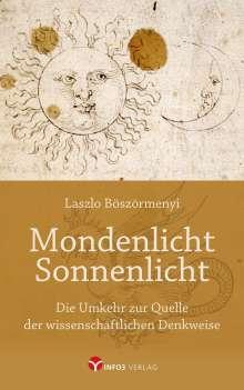 Laszlo Böszörmenyi: Mondenlicht - Sonnenlicht, Buch