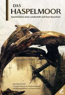 Toni Drexler: Das Haspelmoor, Buch
