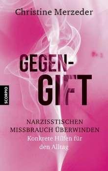 Christine Merzeder: Gegengift, Buch