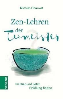 Nicolas Chauvat: Zen-Lehren der Teemeister, Buch