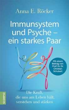Anna E. Röcker: Immunsystem und Psyche - ein starkes Paar, Buch