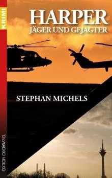 Stephan Michels: Harper - Jäger und Gejagter, Buch
