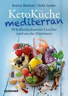 Bettina Matthaei: KetoKüche mediterran, Buch