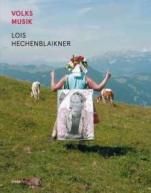 Lois Hechenblaikner: Volksmusik dt./engl., Buch