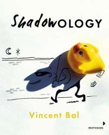 Vincent Bal: Shadowology, Buch