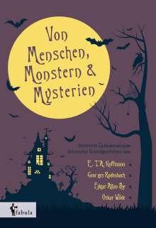 E. T. A. Hoffmann: Von Menschen, Monstern und Mysterien, Buch