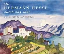 Hermann Hesse: Mit Hermann Hesse durch das Jahr - Sonderausgabe, 2 CDs