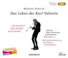 Michael Schulte: Das Leben des Karl Valentin (Sonderausgabe), MP3-CD