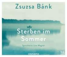 Zsuzsa Bánk: Sterben im Sommer, 5 CDs