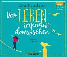 Eva Pantleon: Das Leben irgendwo dazwischen, MP3-CD