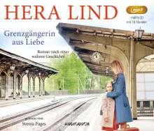 Hera Lind: Grenzgängerin aus Liebe, MP3-CD