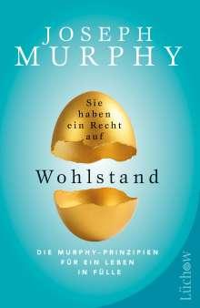 Joseph Murphy: Sie haben ein Recht auf Wohlstand, Buch