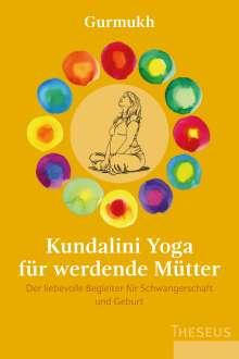 Gurmukh: Kundalini Yoga für werdende Mütter, Buch