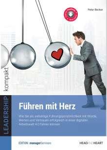 Peter Becker: Führen mit Herz, Buch