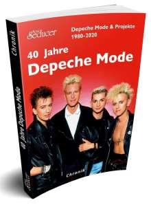 40 Jahre Depeche Mode & Projekte 1980 - 2020, Buch