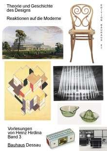 Heinz Hirdina: Theorie und Geschichte des Designs. Reaktionen auf die Moderne, Buch