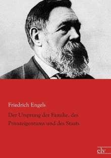 Friedrich Engels: Der Ursprung der Familie, des Privateigentums und des Staats, Buch