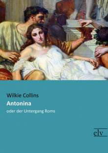 Wilkie Collins: Antonina, Buch
