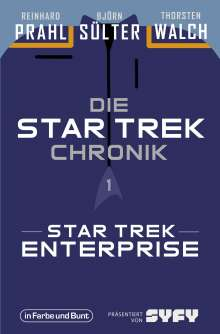 Björn Sülter: Die Star-Trek-Chronik - Teil 1: Star Trek: Enterprise, Buch