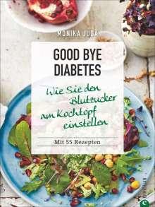 Monika Judä: Good bye Diabetes, Buch