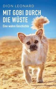 Dion Leonard: Mit Gobi durch die Wüste - eine wahre Geschichte, Buch