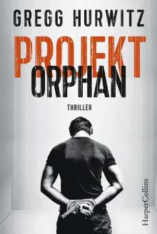 Gregg Hurwitz: Projekt Orphan, Buch