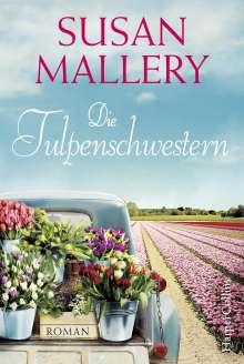 Susan Mallery: Die Tulpenschwestern, Buch
