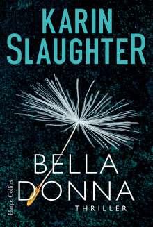 Karin Slaughter: Belladonna, Buch