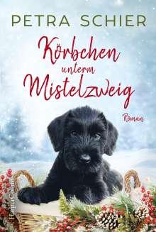Petra Schier: Körbchen unterm Mistelzweig, Buch