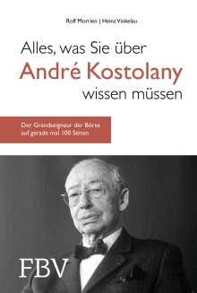 Rolf Morrien: Alles, was Sie über André Kostolany wissen müssen, Buch