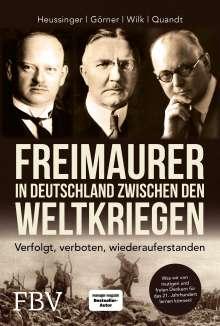 Werner H. Heussinger: Freimaurer in Deutschland zwischen den Weltkriegen, Buch