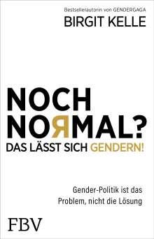 Birgit Kelle: Noch Normal? Das lässt sich gendern!, Buch