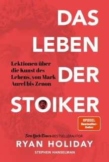 Ryan Holiday: Das Leben der Stoiker, Buch