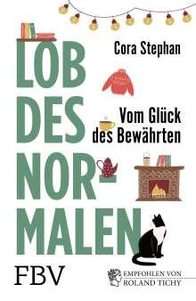 Cora Stephan: Lob des Normalen, Buch