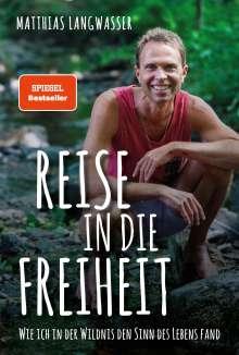 Matthias Langwasser: Reise in die Freiheit, Buch