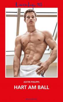 Justin Philipps: Loverboys 163: Hart am Ball, Buch