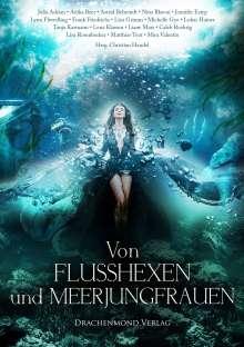 Astrid Behrendt: Von Flusshexen und Meerjungfrauen, Buch