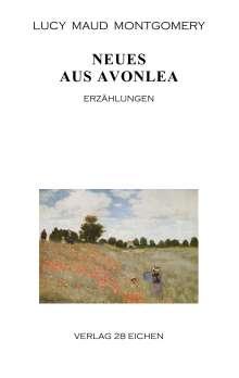 Lucy Maud Montgomery: Neues aus Avonlea, Buch