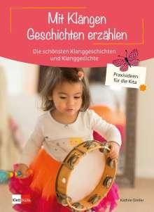 Kathrin Eimler: Mit Klängen Geschichten erzählen, Buch