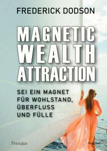 Frederick Dodson: Magnetic Wealth Attraction, Buch