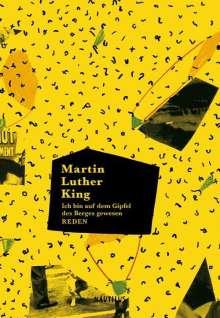 Martin Luther King: Ich bin auf dem Gipfel des Berges gewesen, Buch